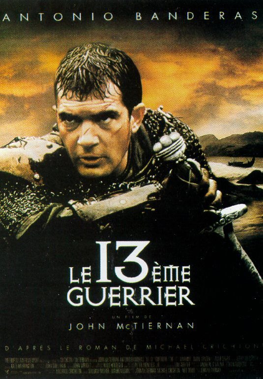 Le_13eme_Guerrier.jpg.c851e9d15ee3c623c699730682e98061.jpg